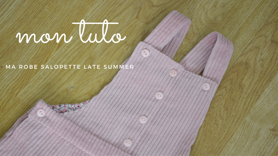 tuto couture robe salopette late summer lou and me