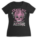 Leave Me Alone Skull Womens T-shirt