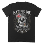 Hating Me Won't Make You Pretty Apparel