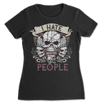 I Hate People Skull Womens T-shirt