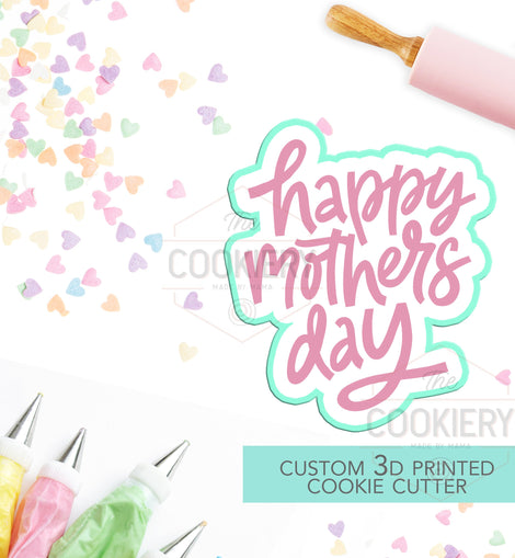 Happy Mother's Day Cookie Cutter - Thank You Mom Cutter - Mother's Day Cutter - Stencil and Cutter - 3D Printed Cookie Cutter - TCK23120