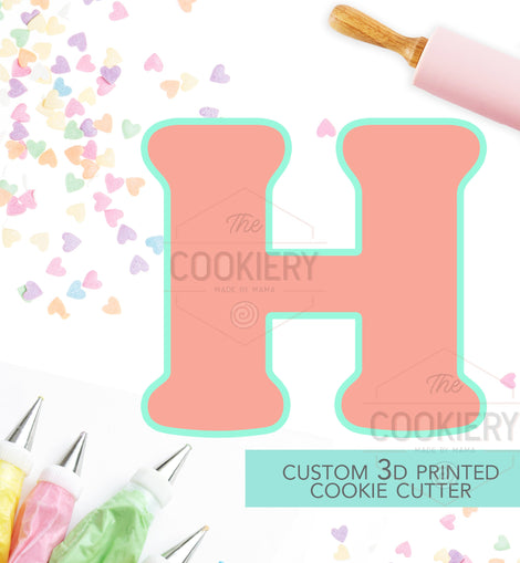 Alphabet Letter Cookie Cutter - Block Letter Cookie Cutter - Letter H Cookie Cutter - 3D Printer Cutter - TCK46163