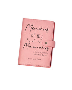 Memories of my Mammaries- Breast Cancer edition