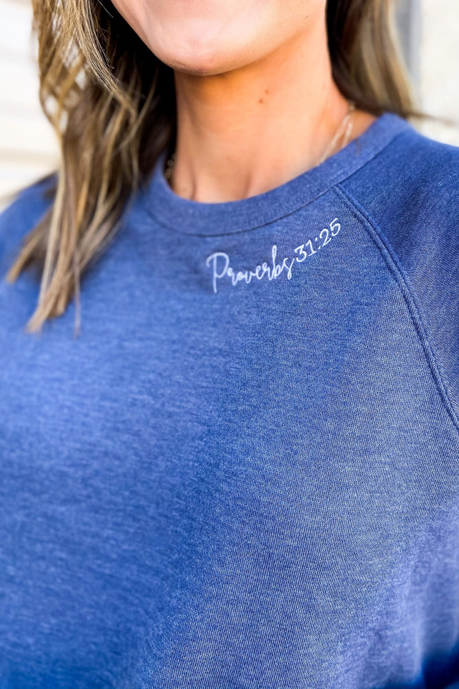 Proverbs 31: 25 Scripture Sweatshirt Denim