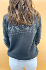 Luke 1:45 Scripture Sweatshirt Charcoal (version 2), Women's Christian Clothing, Shop Style Your Senses by Mallory Fitzsimmons
