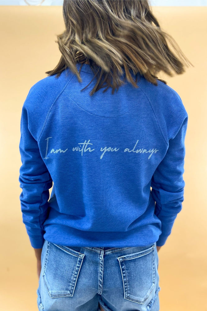 Matthew 28:20 Scripture Sweatshirt Royal, Women's Christian Clothing, Shop Style Your Senses by Mallory Fitzsimmons