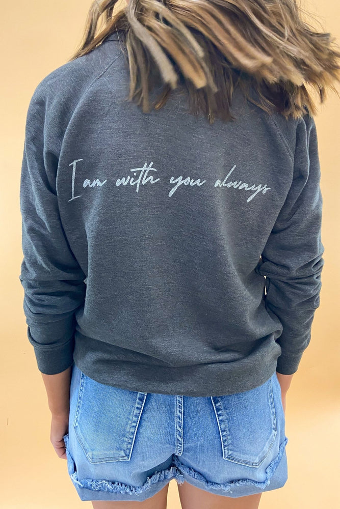 Matthew 28:20 Scripture Sweatshirt Charcoal, Women's Christian Clothing, Shop Style Your Senses by Mallory Fitzsimmons