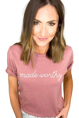 "mauve ""made worthy"" graphic tee, christian shirts, shop style your senses by Mallory Fitzsimmons"