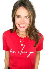 red ps I love you graphic tee, valentines tees, valentines day style, shop style your senses by Mallory Fitzsimmons