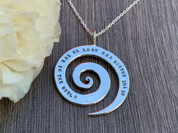 Be the change you want to see in the world- Sterling Silver Necklace