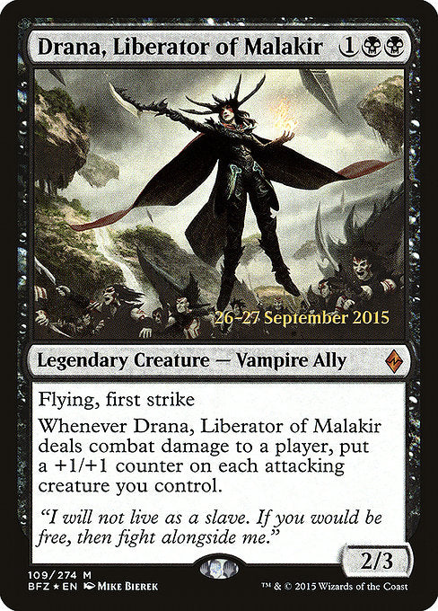 Drana, Liberator of Malakir [Battle for Zendikar Promos] | Game Theory
