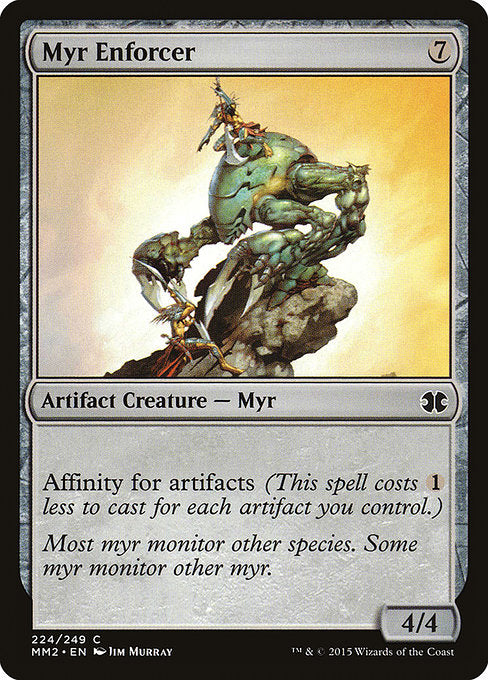 Myr Enforcer [Modern Masters 2015] | Game Theory