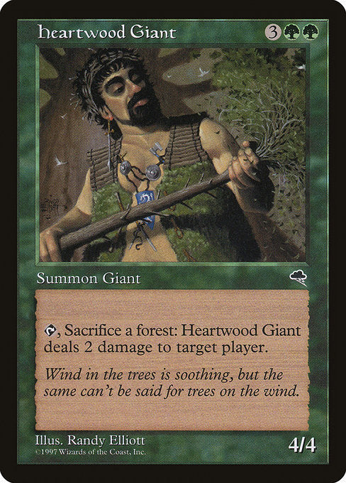 Heartwood Giant [Tempest] | Game Theory