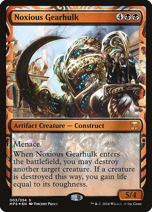Noxious Gearhulk [Kaladesh Inventions] | Game Theory