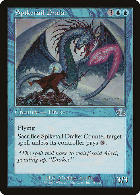 Spiketail Drake [Prophecy] | Game Theory