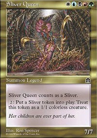 Sliver Queen [Stronghold] | Game Theory