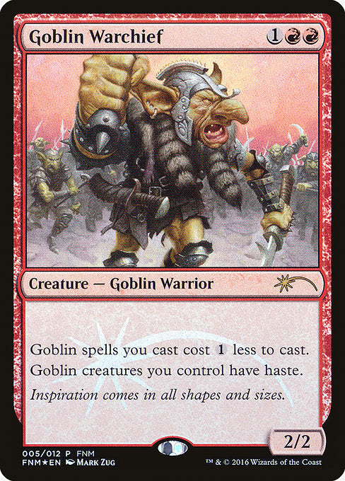 Goblin Warchief [Friday Night Magic 2016] | Game Theory