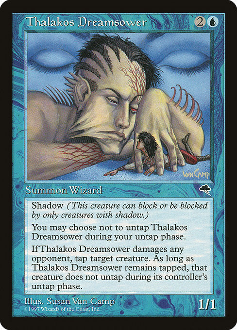 Thalakos Dreamsower [Tempest] | Game Theory