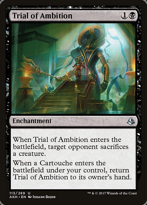 Trial of Ambition [Amonkhet] | Game Theory
