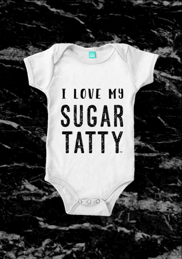 I Love My Sugar Tatty - Baby Onesie