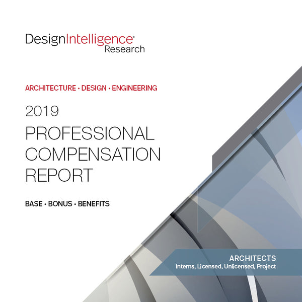 2019 Professional Compensation Report - Architects - Interns, Licensed, Unlicensed, Project