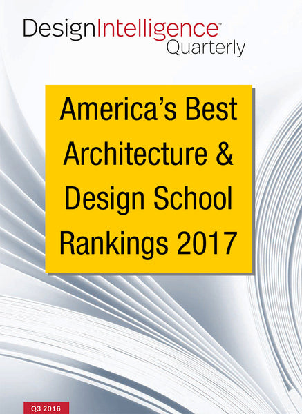 America's Best Architecture & Design Schools, 2017