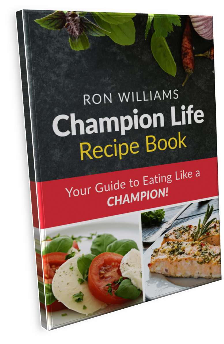 Ron Williams Champion Life Recipe Book