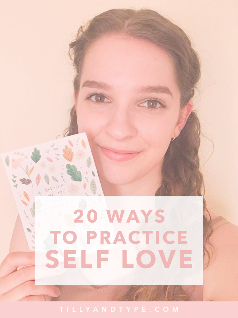 20 Ways to Practice Self Love