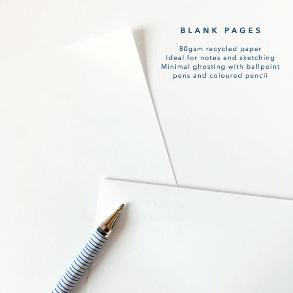 Interior pages are blank 80gsm 100% recycled paper stock which is suitable for pen, pencil and light colour.