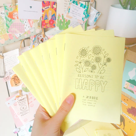 Yellow handmade A6 zine about finding the good in the world and remembering reasons to be happy!