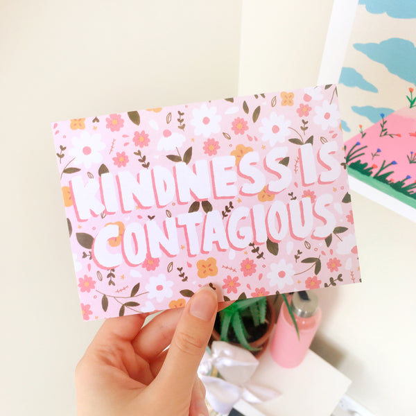 A6 Postcard Print - Kindness is Contagious