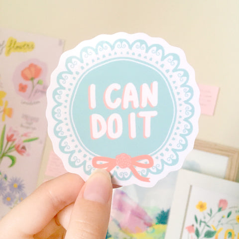 I Can Do It Sticker