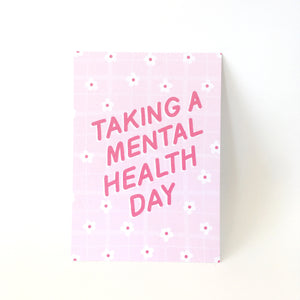 A6 Postcard Print - Taking A Mental Health Day