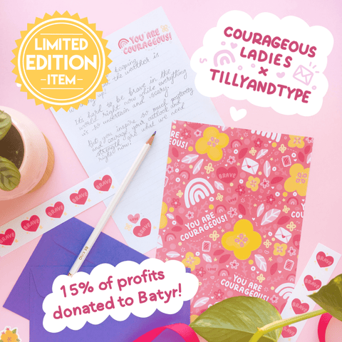 Courageous Ladies x Tilly & Type collaboration - limited edition letter writing set. 15% of profits donated to Batyr!
