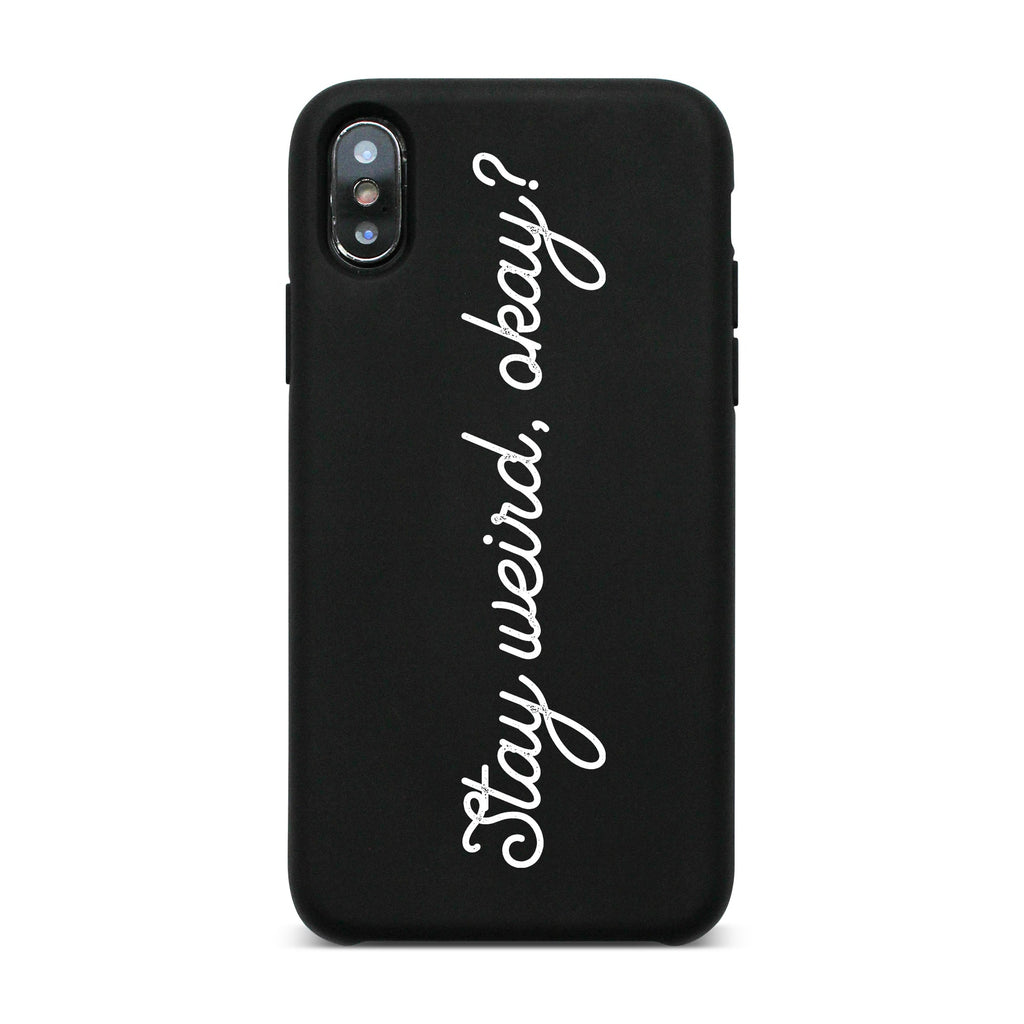 Stay Weird, Okay? Black Matte Case BM-35