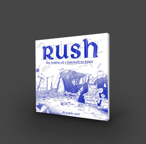 "Rush: The Making of A Farewell to Kings (Soft Cover) 10""x10"""