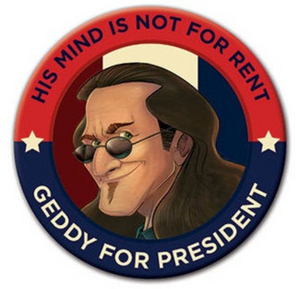 Geddy Lee for President! 3-Inch Button. Official RUSH Merchandise