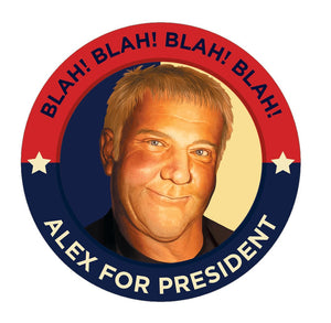 Alex Lifeson for President!  3-Inch Button. Official RUSH Merchandise.