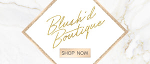 Blush'd Boutique