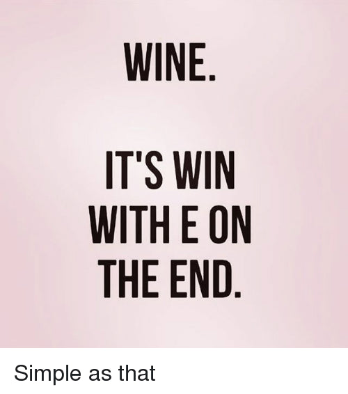 Winning and wine do go hand in hand!