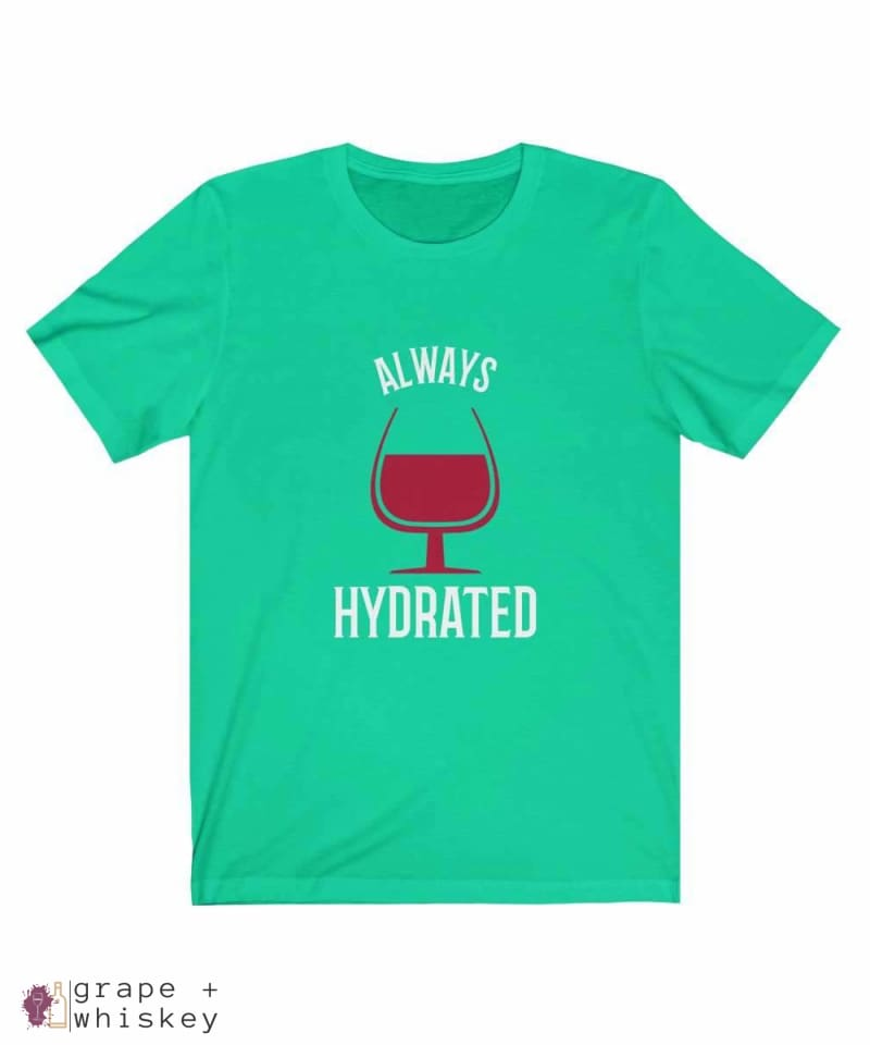 Always Hydrated Women's Short Sleeve Tee - Teal / 3XL - Grape and Whiskey