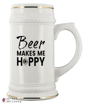 """Beer Makes Me Hoppy"" 22oz Beer Stein - Beer Makes Me Hoppy - Grape and Whiskey"