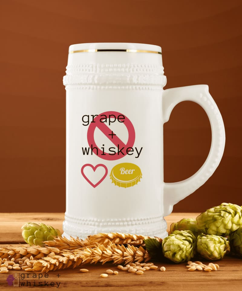 Beer Only - Grape + Whiskey - grapeandwhiskey.com