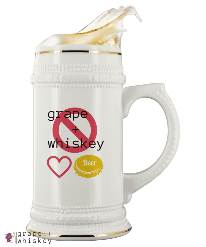 Beer Only -  - Grape and Whiskey