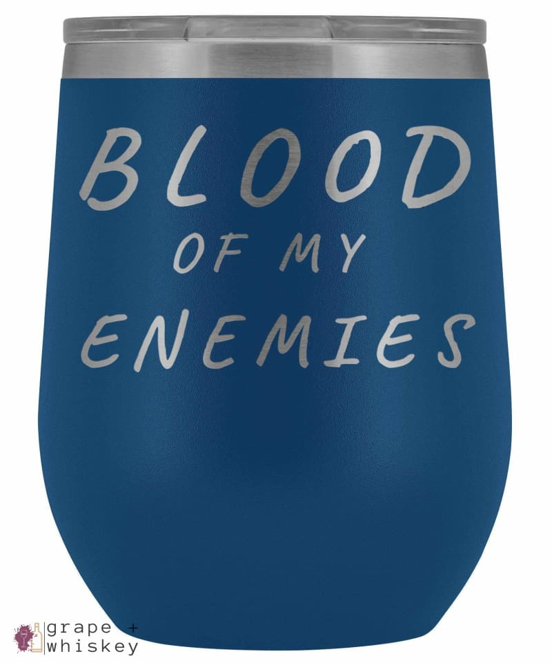 """Blood of my Enemies"" 12oz Stemless Wine Tumbler with Lid - Blue - Grape and Whiskey"