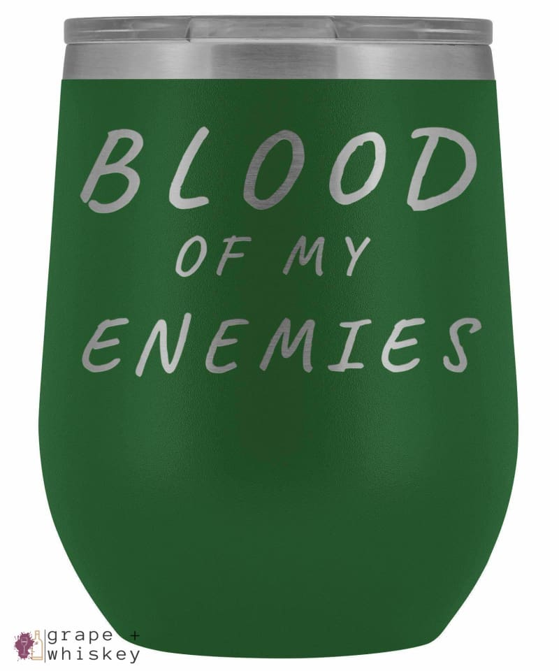 """Blood of my Enemies"" 12oz Stemless Wine Tumbler with Lid - Green - Grape and Whiskey"