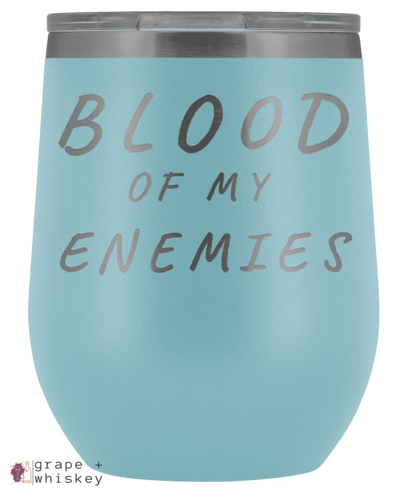 """Blood of my Enemies"" 12oz Stemless Wine Tumbler with Lid - Light Blue - Grape and Whiskey"