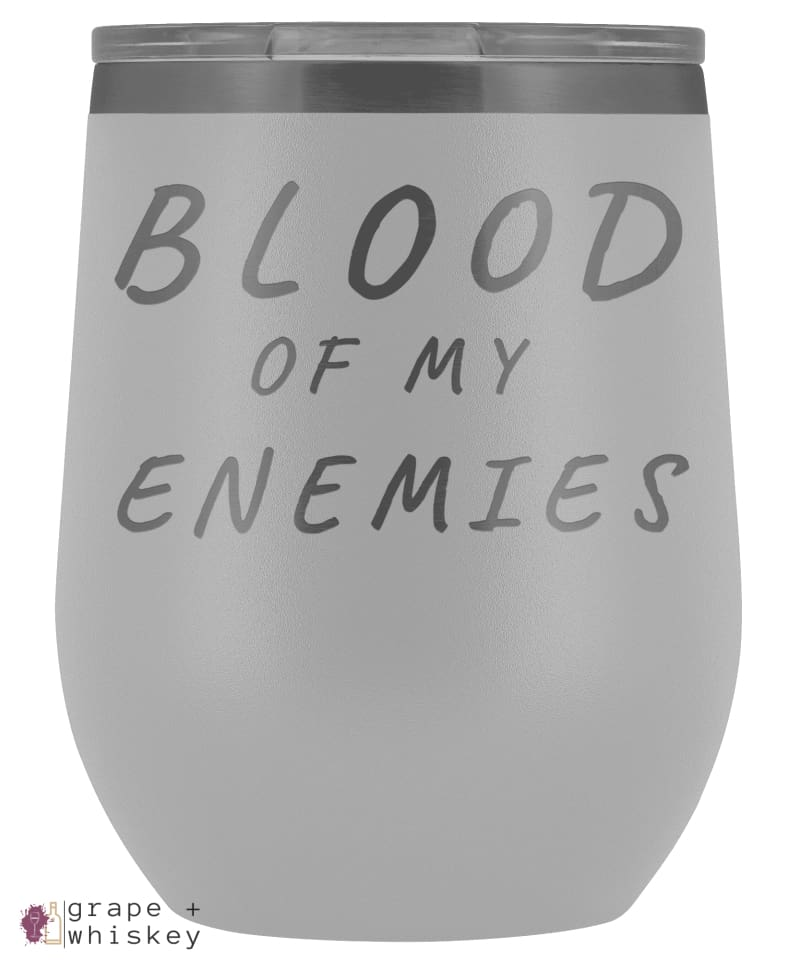 """Blood of my Enemies"" 12oz Stemless Wine Tumbler with Lid - White - Grape and Whiskey"