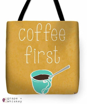 """Coffee Or Wine"" Tote Bag - 18"" x 18"" - Grape and Whiskey"
