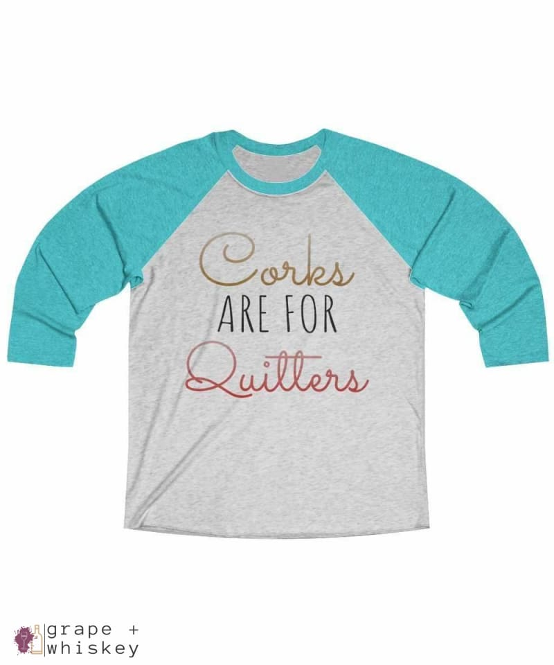 Corks are for Quitters - Tri-Blend Tee - Grape + Whiskey - grapeandwhiskey.com